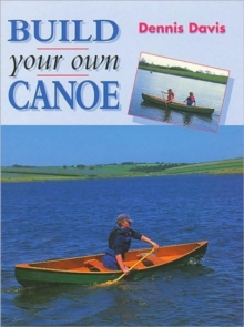 Build Your Own Canoe, Hardback