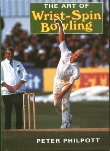 The Art of Wrist Spin Bowling, Paperback