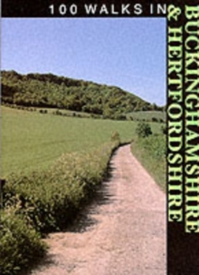 100 Walks in Buckinghamshire and Hertfordshire, Paperback
