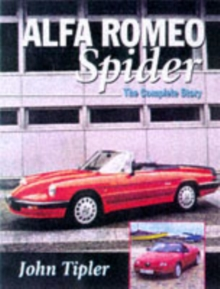Alfa Spider : The Complete Story, Hardback Book