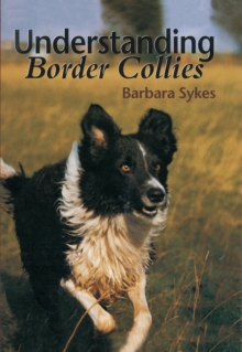 Understanding Border Collies, Hardback Book