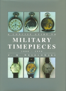 Concise Guide to Military Timepieces, Hardback