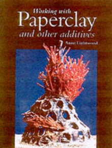 Working with Paperclay and Other Activities, Hardback