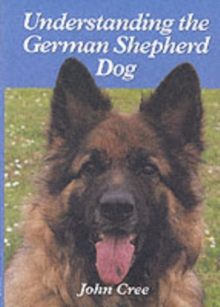 Understanding the German Shepherd Dog, Hardback