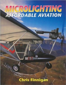 Microlighting : Affordable Aviation, Paperback
