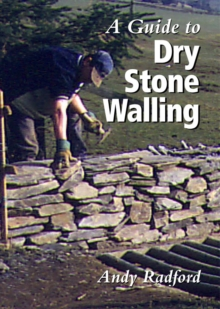 A Guide to Dry Stone Walling, Hardback