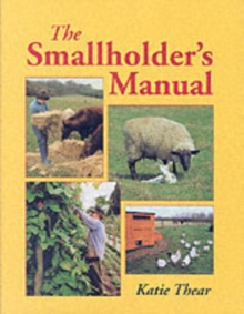 The Smallholder's Manual, Hardback