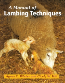 A Manual of Lambing Techniques, Hardback Book