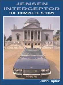 Jensen Interceptor : The Complete Story, Paperback