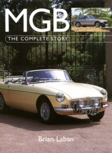 MGB : The Complete Story, Paperback Book