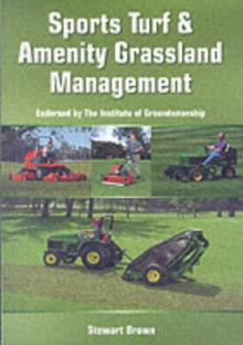 Sports Turf and Amenity Grassland Management, Paperback