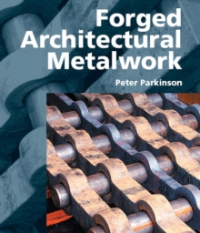 Forged Architectural Metalwork, Hardback