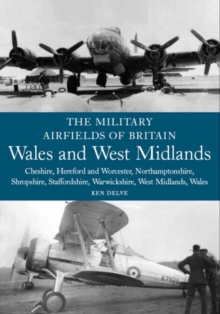 Wales and West Midlands : Cheshire, Hereford and Worcester, Northamptonshire, Shropshire, Staffordshire, Warwickshire, West Midlands and Wales, Paperback