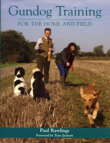 Gundog Training for the Home and Field, Hardback