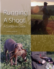 Running a Shoot : A Complete Guide, Hardback