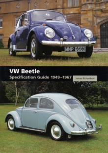 VW Beetle : Specification Guide 1949-1967, Hardback Book