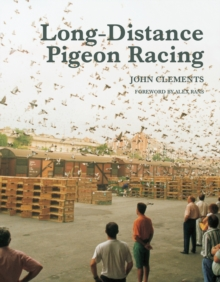 Long-Distance Pigeon Racing, Hardback