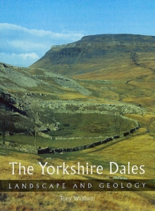 The Yorkshire Dales : Landscape and Geology, Paperback