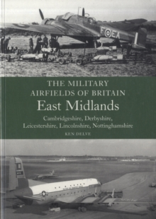 East Midlands : (Cambrdigeshire, Derbyshire, Leicestershire, Lincolnshire, Nottinghamshire), Paperback