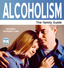 Alcoholism : The Family Guide, Paperback