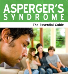 Asperger's Syndrome : The Essential Guide, Paperback