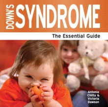 Down's Syndrome : The Essential Guide, Paperback