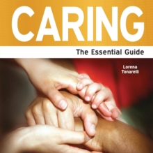 Caring : The Essential Guide, Paperback