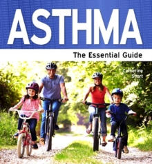 Asthmas : The Essential Guide, Paperback