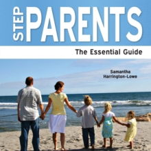 Step Parents : The Essential Guide, Paperback