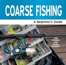 Coarse Fishing : A Beginner's Guide, Paperback