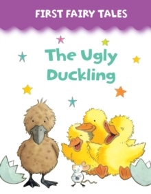 First Fairy Tales: The Ugly Duckling, Board book