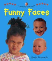 Say and Point Picture Boards: Funny Faces, Board book