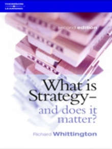 What is Strategy and Does it Matter?, Paperback