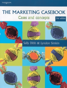 The Marketing Casebook : Cases and Concepts, Paperback