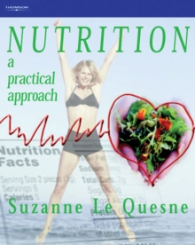 Nutrition : A Practical Approach, Paperback