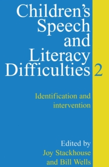 Children's Speech and Literacy Difficulties : Identification and Intervention Bk. 2, Paperback