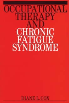 Occupational Therapy and Chronic Fatigue Syndrome, Paperback