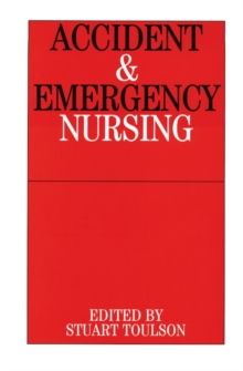 Accident and Emergency Nursing, Paperback