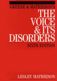 Mathieson's the Voice and Its Disorders, Paperback Book