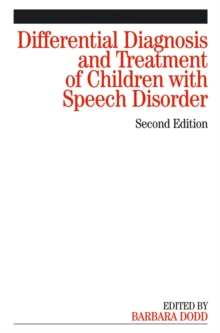 Differential Diagnosis and Treatment of Children with Speech Disorder, Paperback