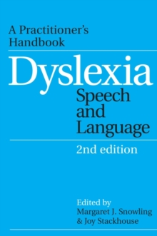 Dyslexia, Speech and Language : A Practitioner's Handbook, Paperback