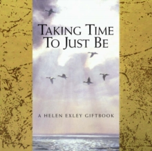 Taking Time to Just be, Hardback Book