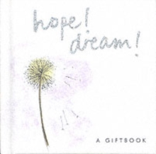 Hope! Dream!, Hardback