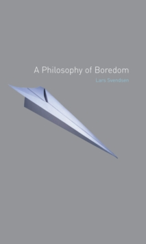 A Philosophy of Boredom, Paperback
