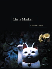 Chris Marker : Memories of the Future, Paperback