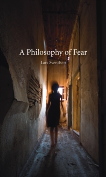 A Philosophy of Fear, Paperback Book