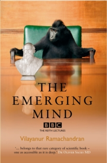 The Emerging Mind : The BBC Reith Lectures 2003, Paperback