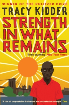 Strength in What Remains, Paperback