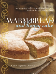Warm Bread and Honey Cake, Hardback