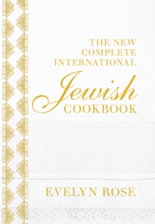 The New Complete International Jewish Cookbook, Hardback